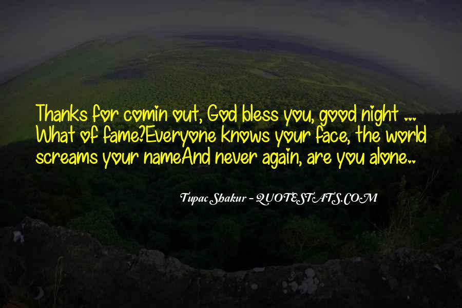 God Bless All Of Us Quotes #125763