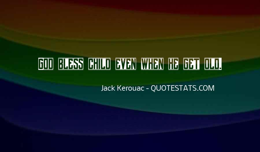 God Bless All Of Us Quotes #18470