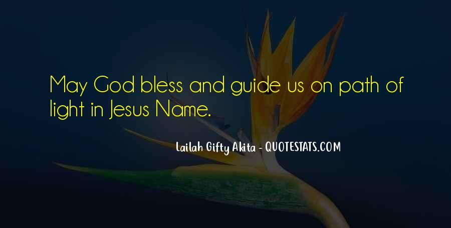 God Bless All Of Us Quotes #22469