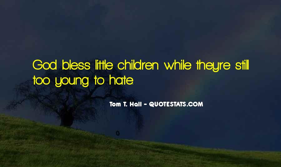 God Bless All Of Us Quotes #28471