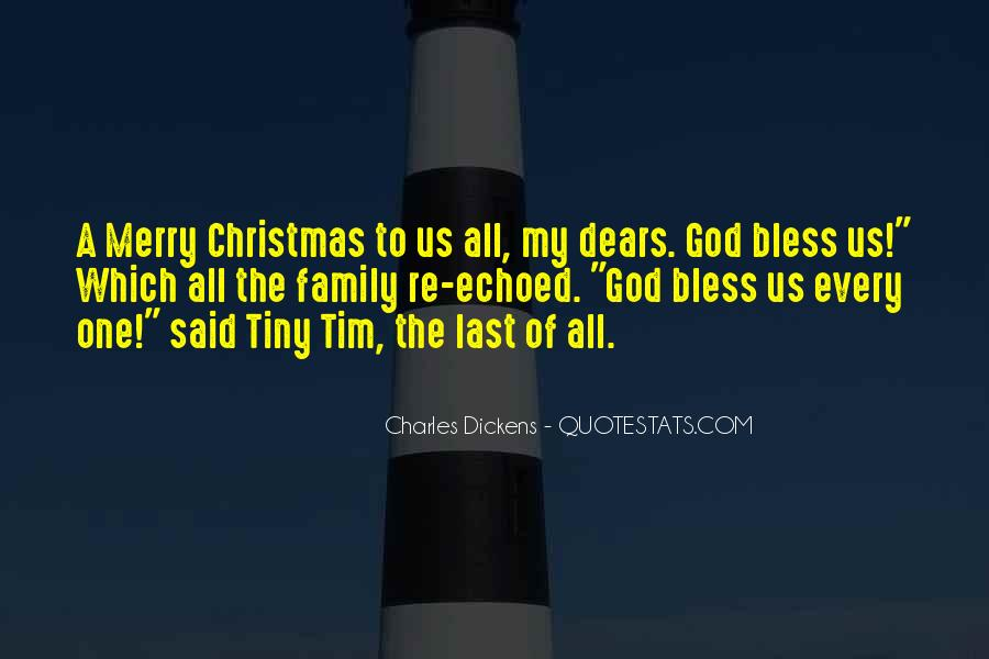 God Bless All Of Us Quotes #67051