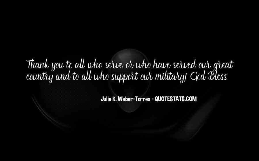God Bless The Military Quotes #370240