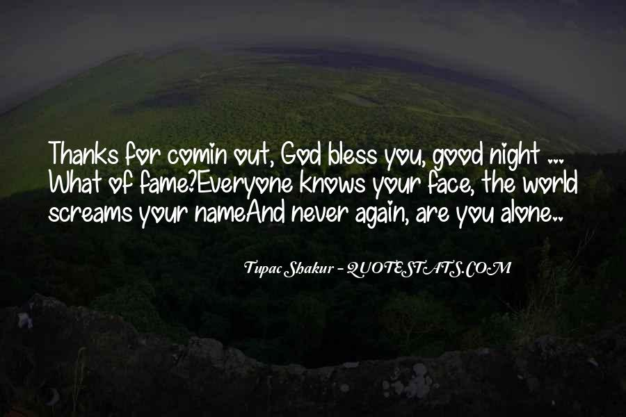 God Bless You More Quotes #125763