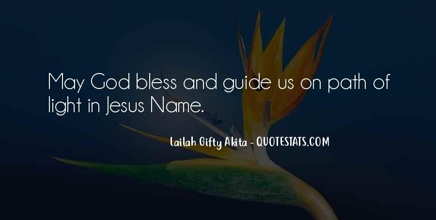 God Bless You More Quotes #22469
