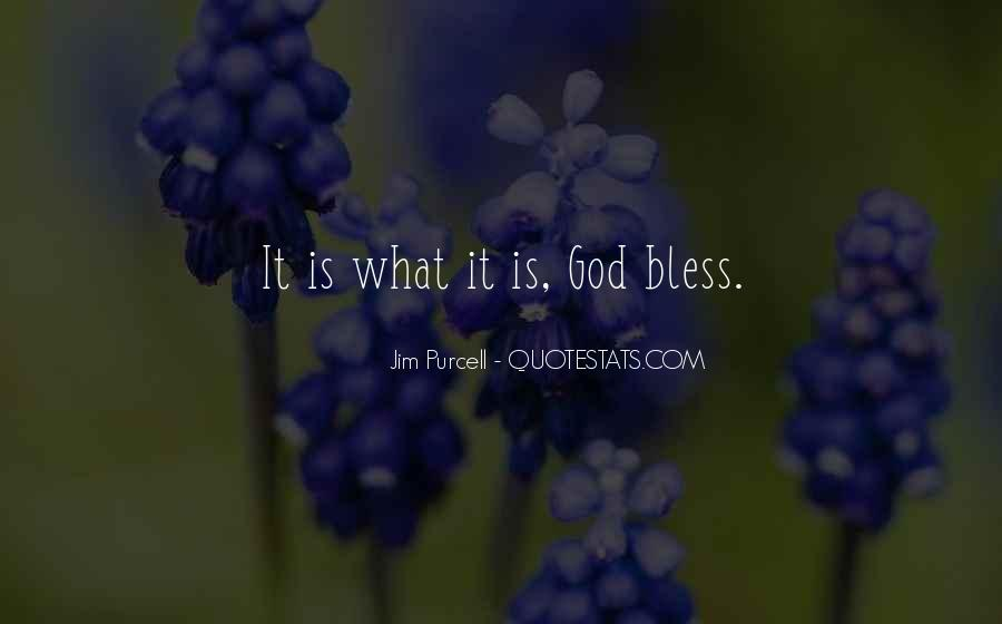 God Bless You More Quotes #78857