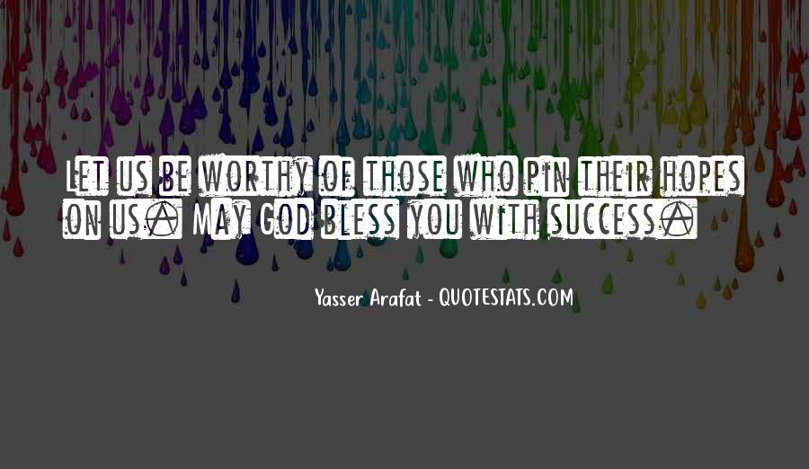 God Bless You More Quotes #80475