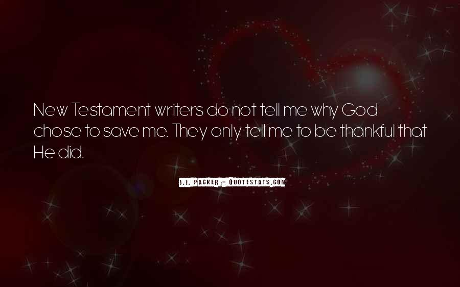 God Chose Us Quotes #152038