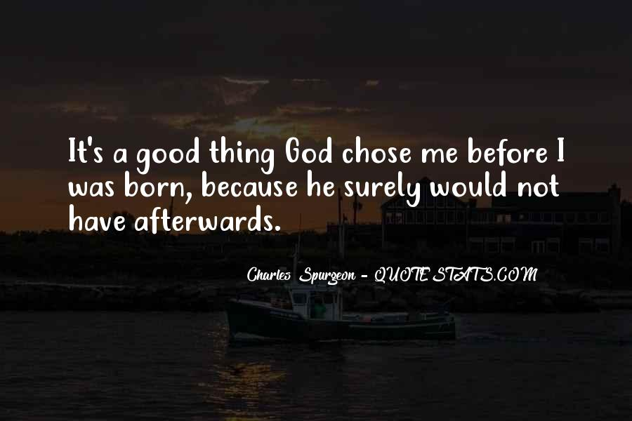 God Chose Us Quotes #1867572