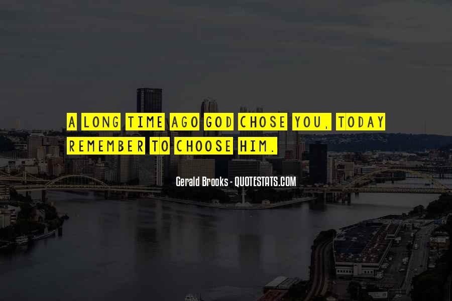 God Chose Us Quotes #18873