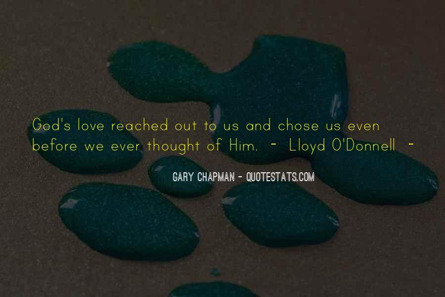 God Chose Us Quotes #25849