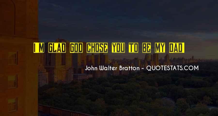 God Chose Us Quotes #528003