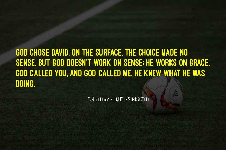 God Chose Us Quotes #546113
