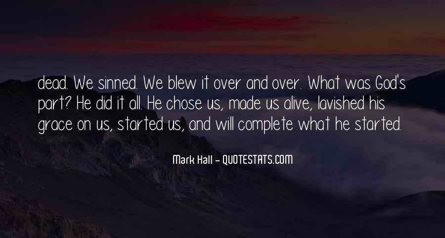 God Chose Us Quotes #572320
