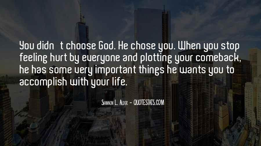 God Chose Us Quotes #86020