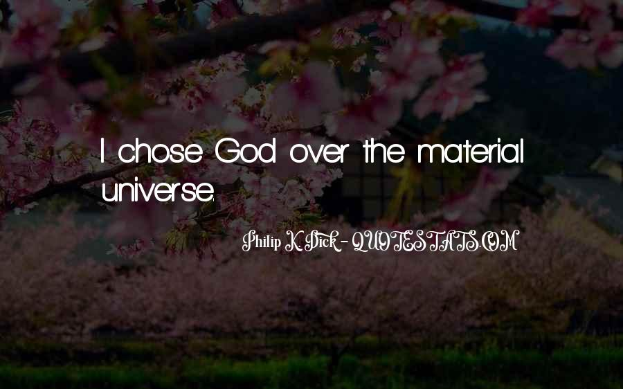 God Chose Us Quotes #907316