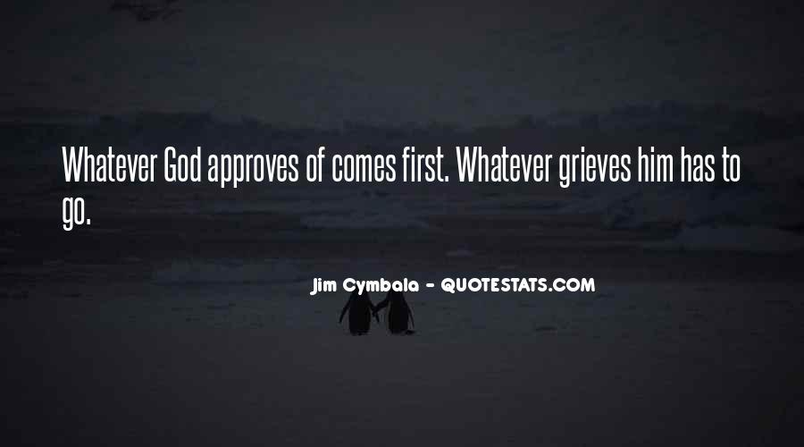 God Comes First Quotes #1328848