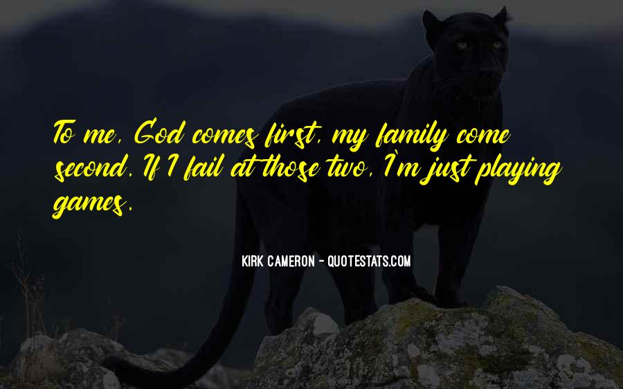 God Comes First Quotes #1752203