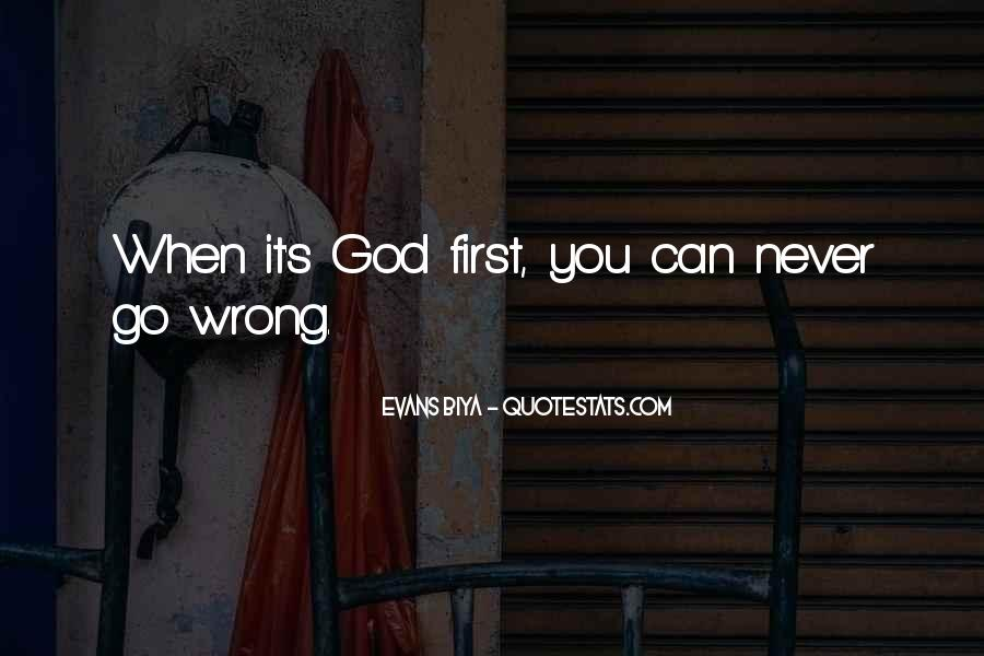God Comes First Quotes #24396