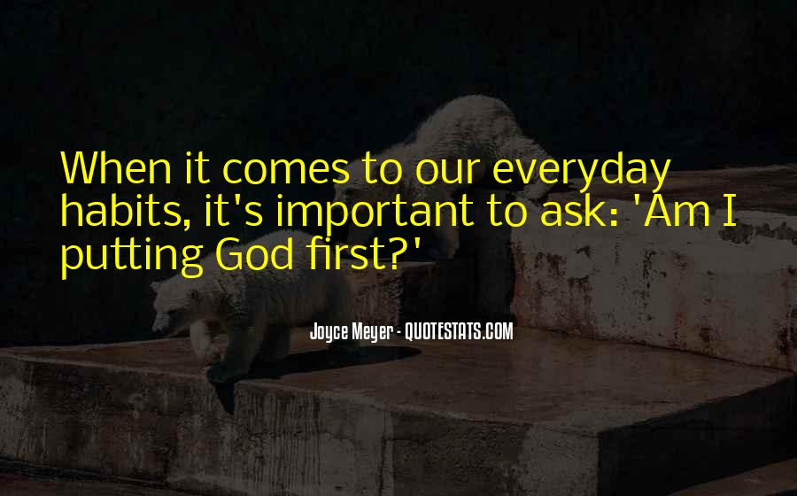 God Comes First Quotes #327253