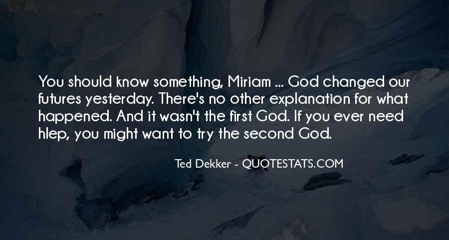 God Comes First Quotes #48166