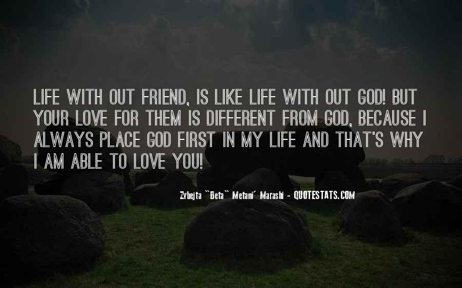 God Comes First Quotes #85962