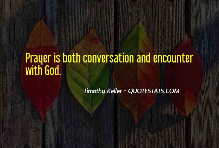 God Conversation Quotes #1158172