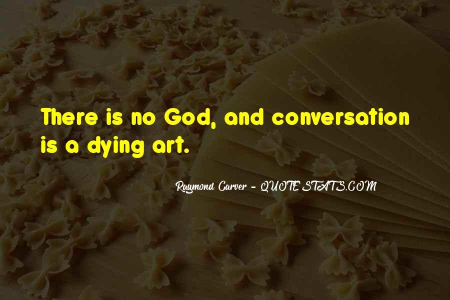 God Conversation Quotes #1467582