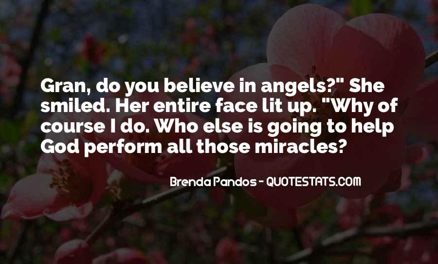 Top 38 God Do Miracles Quotes Famous Quotes Sayings About God Do