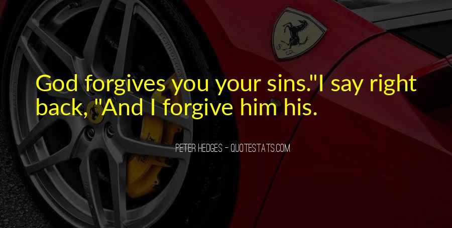 God Forgive My Sins Quotes #1435398