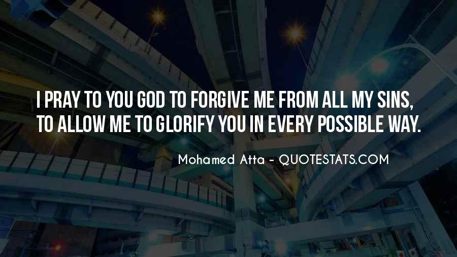 God Forgive My Sins Quotes #234377