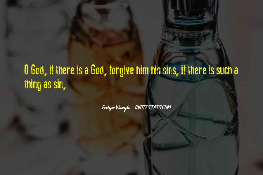 God Forgive My Sins Quotes #81000