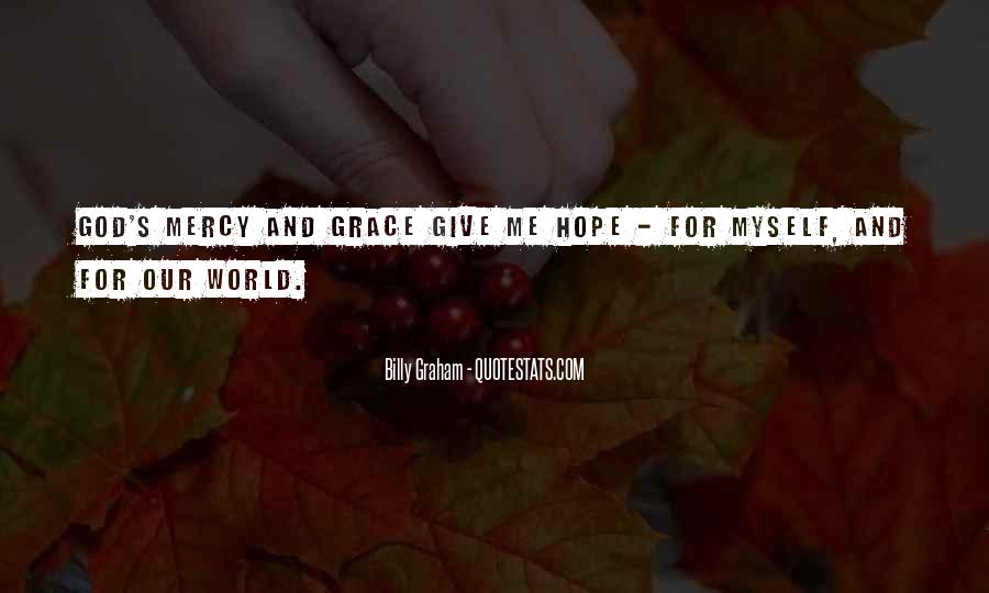 God Give Me Grace Quotes #1524654