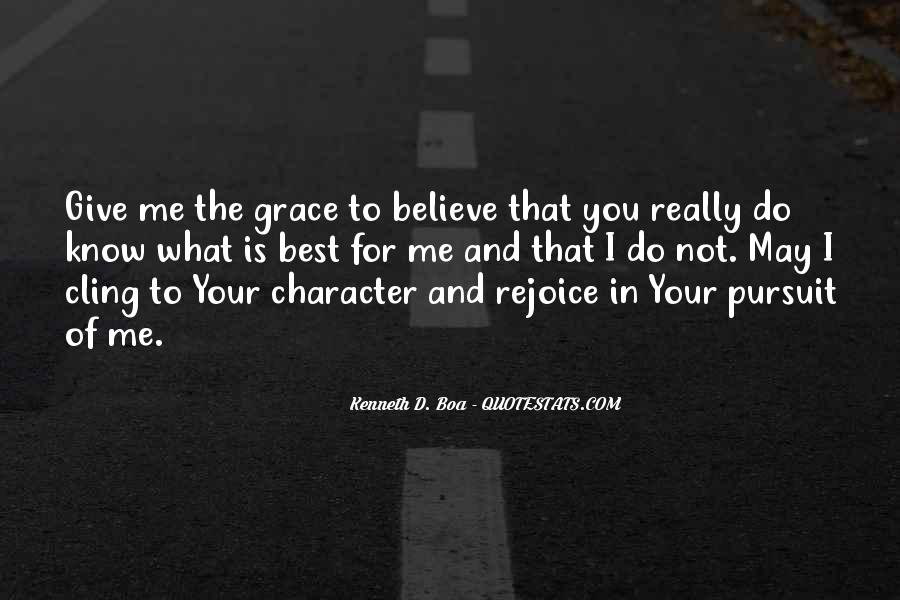 God Give Me Grace Quotes #1638590