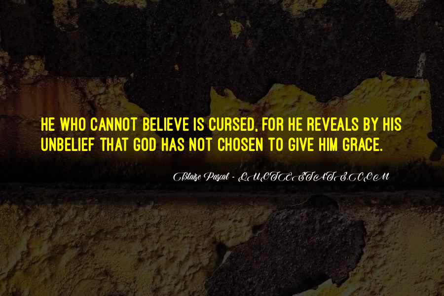 God Give Me Grace Quotes #380221