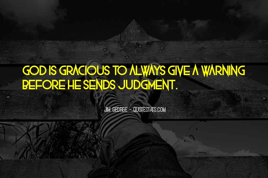 God Give Me Grace Quotes #423067