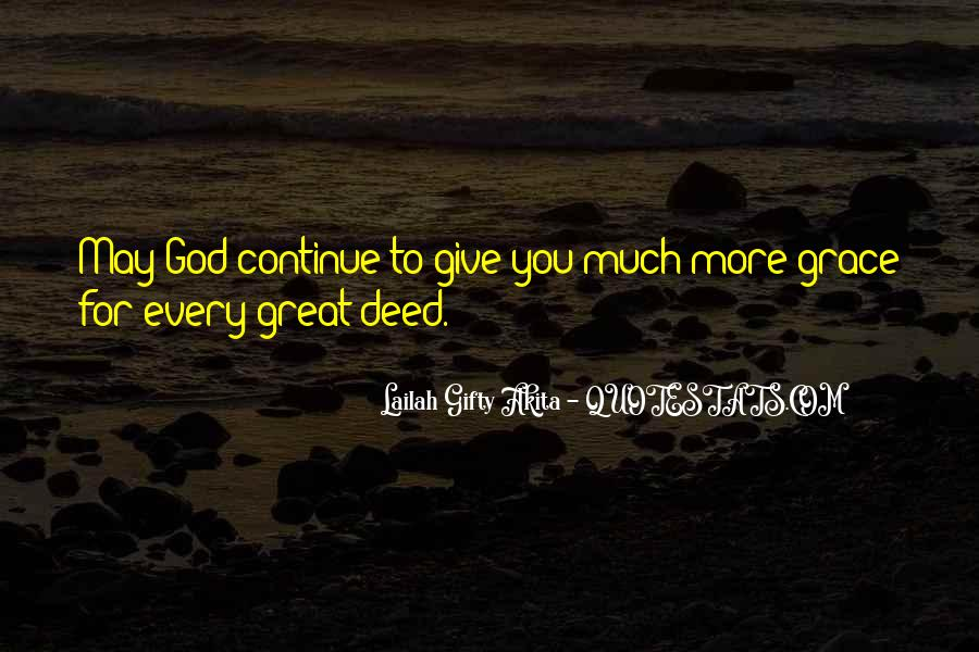 God Give Me Grace Quotes #440569