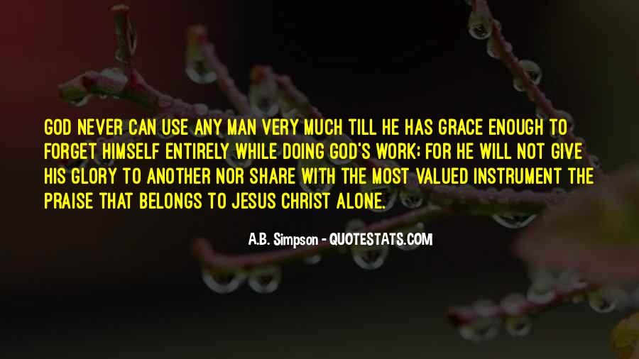 God Give Me Grace Quotes #459405