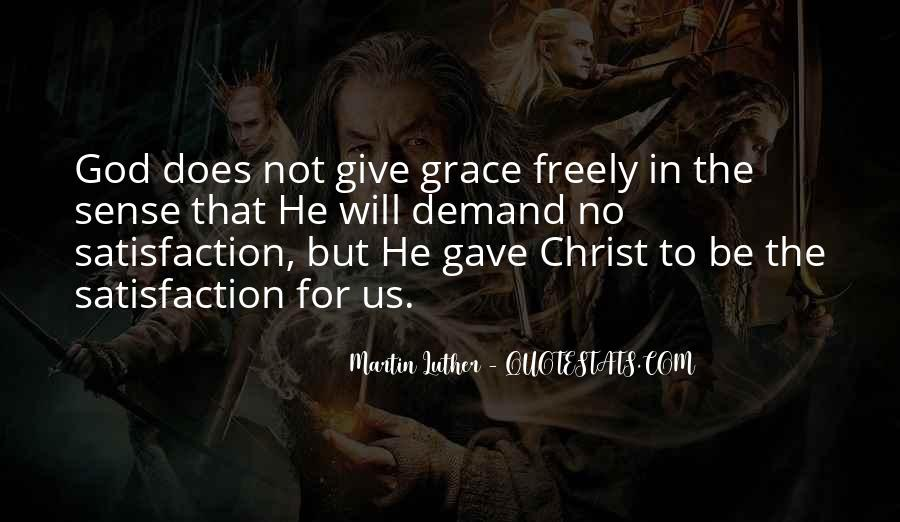 God Give Me Grace Quotes #569112