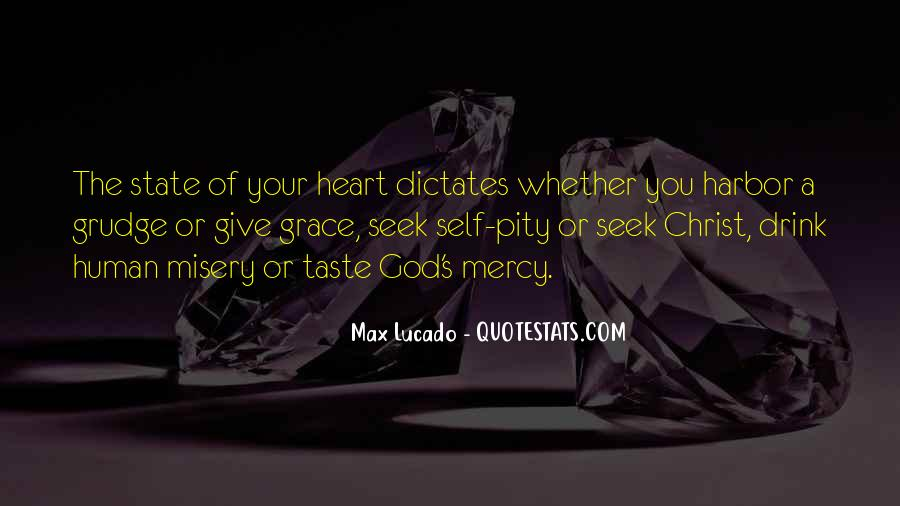 God Give Me Grace Quotes #581287