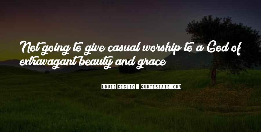 God Give Me Grace Quotes #659762