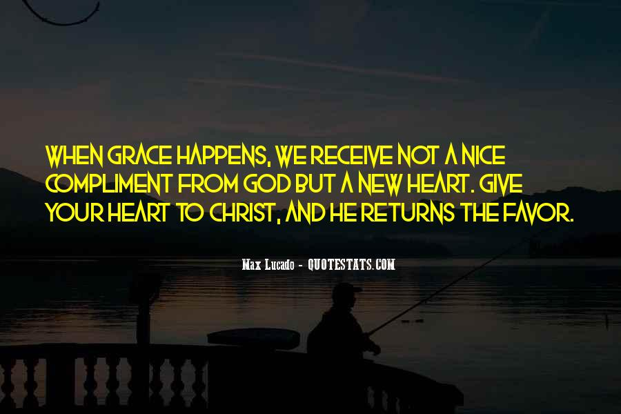 God Give Me Grace Quotes #71429