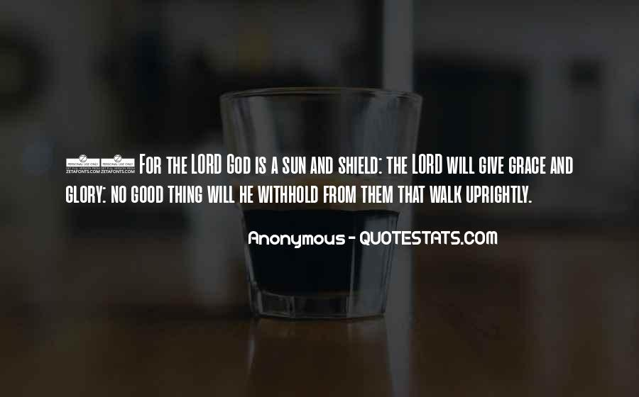 God Give Me Grace Quotes #740676