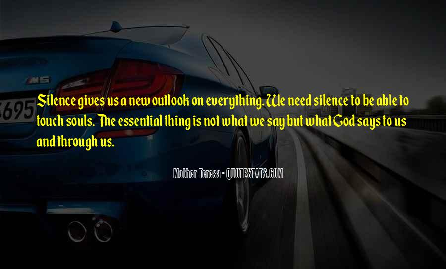 God Gives Us What We Need Quotes #312167
