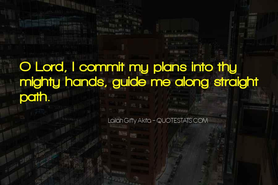 God Guide My Path Quotes #1774492