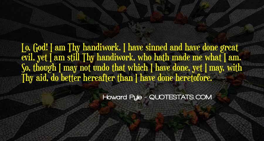 God Handiwork Quotes #1102948