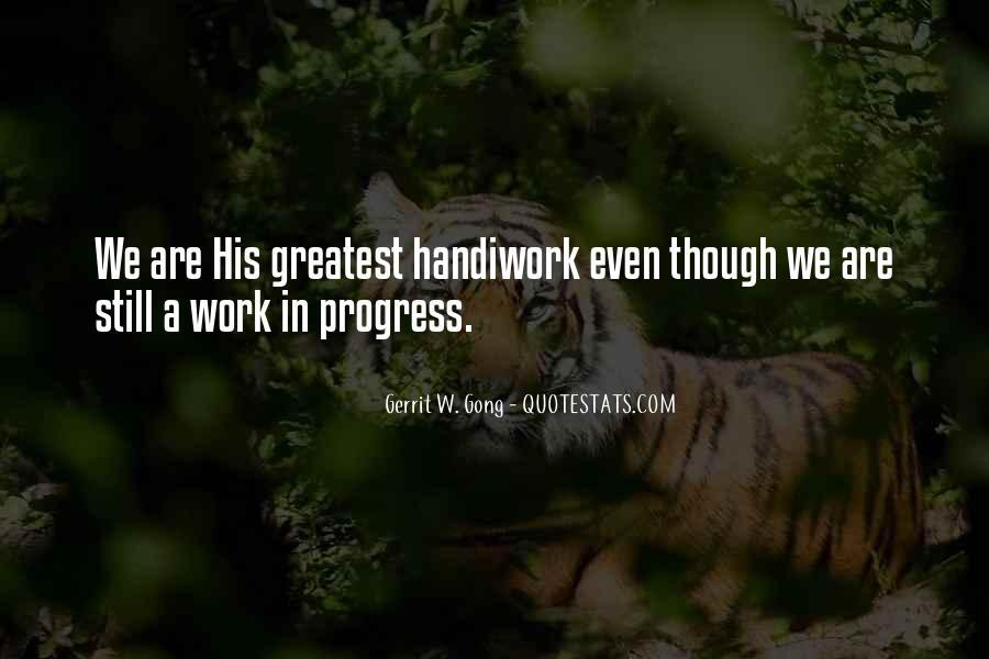 God Handiwork Quotes #1608301