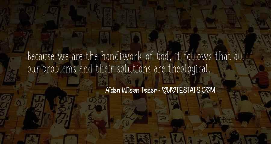 God Handiwork Quotes #971699