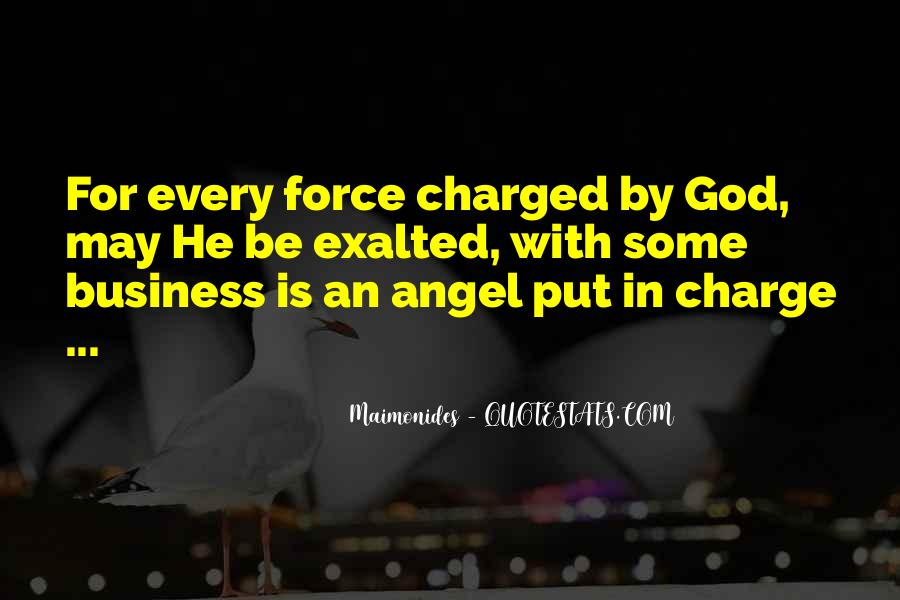 God Has An Angel Quotes #141440