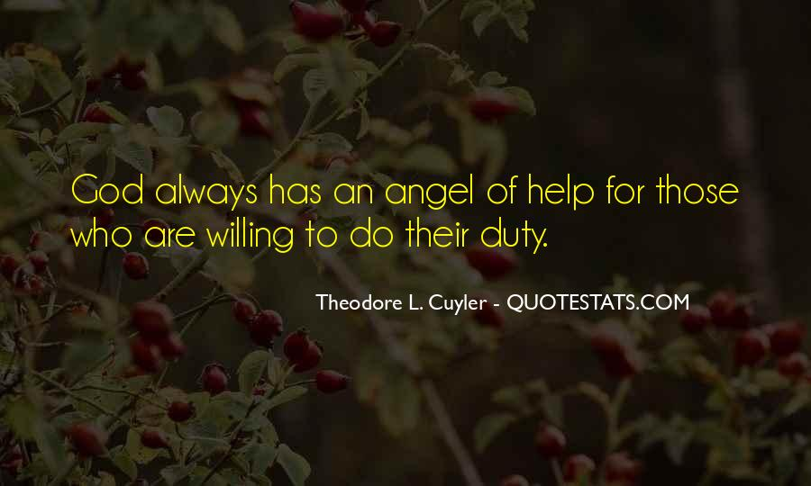 God Has An Angel Quotes #1421140