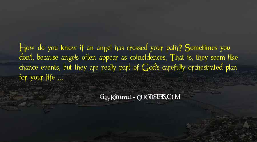 God Has An Angel Quotes #15754